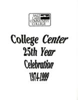 College Center 25th Year Celebration 1974-1999