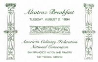 Alcatraz Breakfast Menu for the American Culinary Federation National Convention