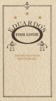 Eduardo's Fish Looie Fresh Seafood Restaurant Dinner Menu
