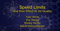 2019 - Speed Limits and their Effect on Air Quality - Oral Presentation