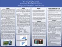 2018 - The Recycling Movement: Helping to Preserve the Planet's Natural Resources - Poster Presentation
