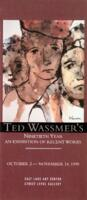 Ted Wassmer's Ninetieth Year: An Exhibition of Recent Works