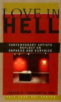 Love In Hell: Contemporary Artists Reflect on Orpheus and Eurydice