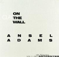 Clay on the Wall; Ansel Adams: The Museum Set