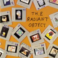 The Radiant Object