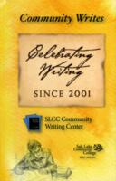 Community Writes: Celebrating Writing Since 2001